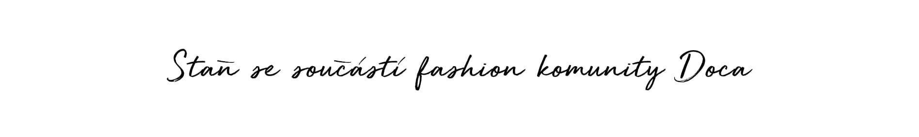 Staň se součástí fashion komunity Doca